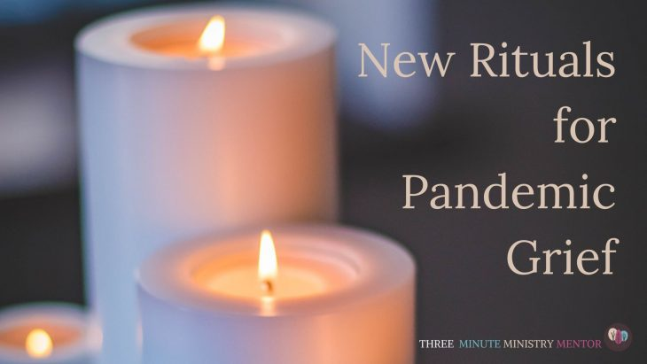 "three white pillar candles with words ""new rituals for pandemic grief"""